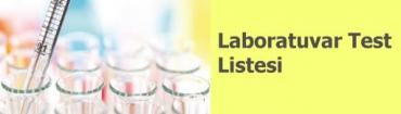 Laboratuvar Test Listesi